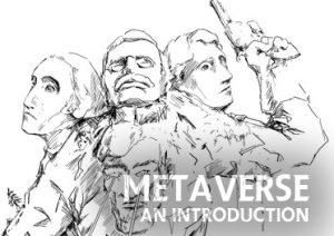 Enter the Metaverse