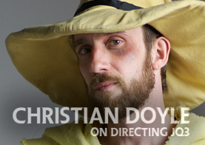 Christian Doyle on directing JQ3 (2 of 2)