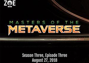 Masters of The Metaverse Recap